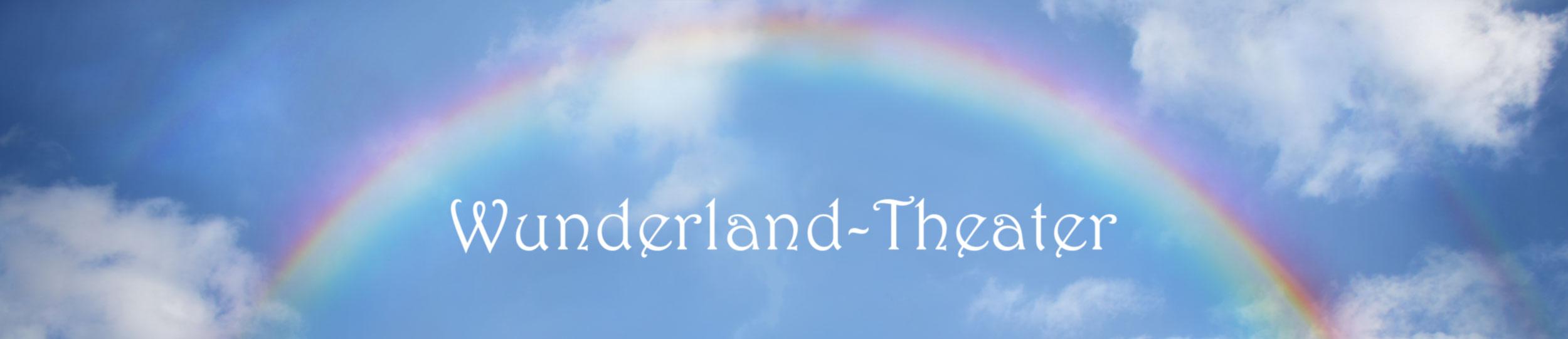 Wunderland Theater - Kindertheater, amüsante Walcakts und Unterhaltung mit viel Musik